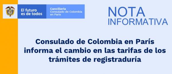 Consulado de Colombia en París publica el cambio en las tarifas de los trámites de registraduría