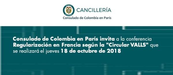 """El Consulado de Colombia en París invita a la conferencia Regularización en Francia según la """"Circular VALLS"""" que se realizará 18 de octubre"""