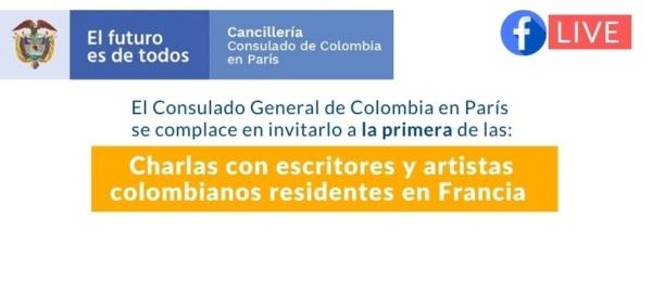 Consulado de Colombia en París invita a la primera charla con escritores y artistas colombianos residentes en Francia este viernes 30 de abril de 2021