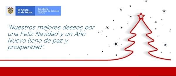 El Consulado de Colombia en París les desea sus mejores deseos por una Feliz Navidad y un Año Nuevo lleno de paz