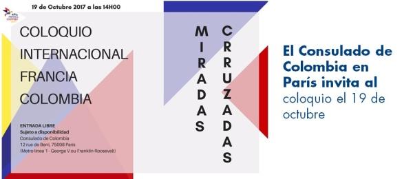 El Consulado de Colombia en París invita al coloquio Miradas Cruzadas