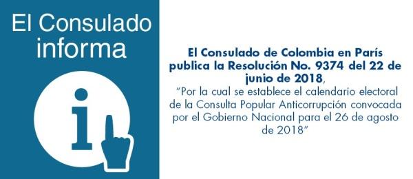 El Consulado de Colombia en París publica la Resolución No. 9374 del 22 de junio de 2018