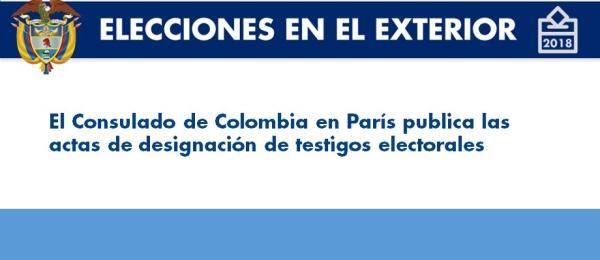 Consulado de Colombia en París publica las actas de designación de testigos electorales