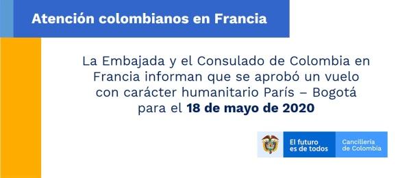 La Embajada y el Consulado de Colombia en Francia informan que se aprobó un vuelo con carácter humanitario París – Bogotá para el 18 de mayo de 2020