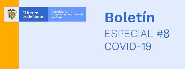 Consulado General de Colombia en París informa las medidas de frontera adoptadas por Francia en su Boletín especial No. 8 sobre COVID-19