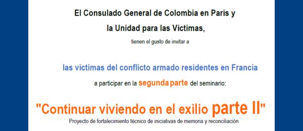 """Consulado en París invita a las víctimas del conflicto armado residentes en Francia a participar en la segunda parte del seminario: """"Continuar viviendo en el exilio"""""""