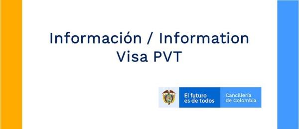 Información / Information Visa PVT