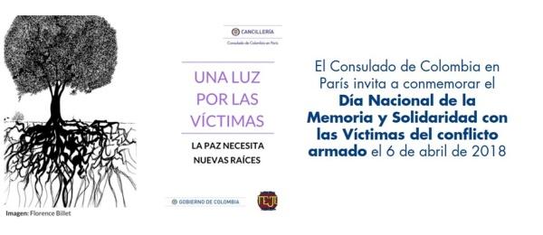 Consulado de Colombia en París invita a conmemorar el Día Nacional de la Memoria y Solidaridad con las Víctimas del conflicto armado el 6 de abril de 2018