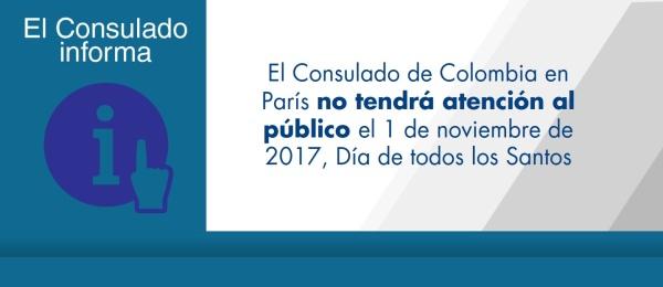 El Consulado de Colombia en París no tendrá atención al público el 1 de noviembre de 2017, Día de todos los Santos