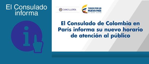 El Consulado de Colombia en París informa su nuevo horario de atención al público