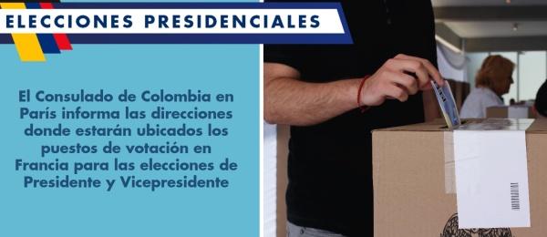 El Consulado de Colombia en París informa las direcciones donde estarán ubicados los puestos de votación en Francia para las elecciones de Presidente y Vicepresidente