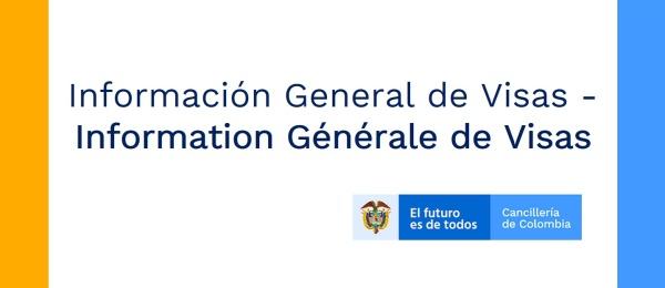 Información General de Visas - Information Générale de Visas